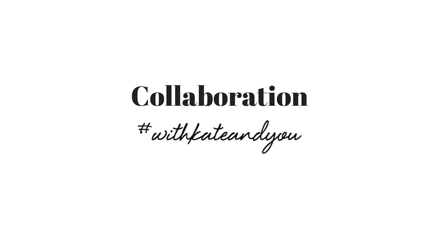 Collaboration Kate&You